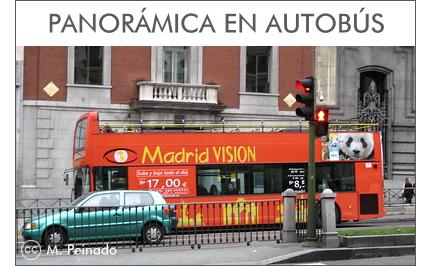 Panorámica en autobús por Madrid