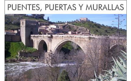 Visitas Guiadas Toledo - Ruta Puentes, Puertas y Murallas